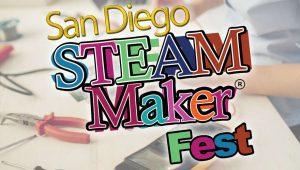 San Diego STEAM Maker Festival