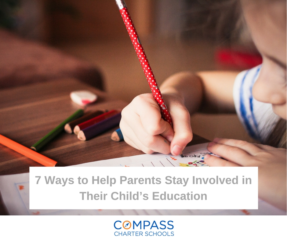 Image for blog for Compass Charter Schools on Ways to Help Parents Stay Involved in their child's education. Compass is a TK-12 grade school with an online and homeschool program